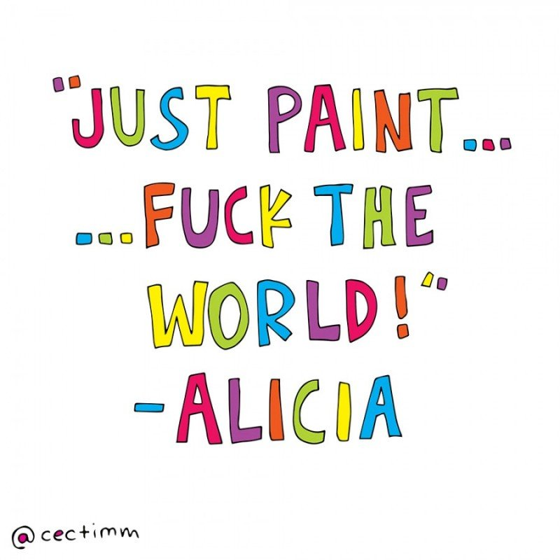 Just paint fuck the world