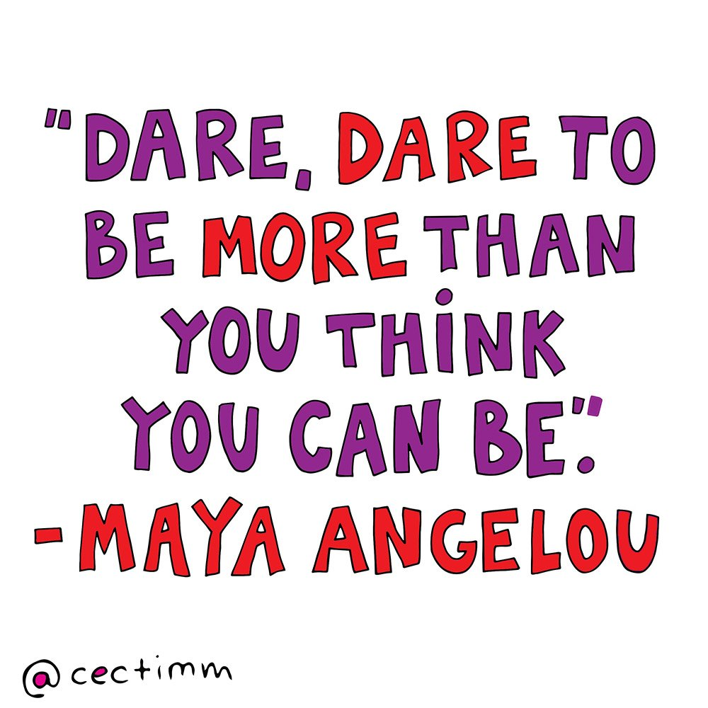 Dare to be more than you think you can be.jpg