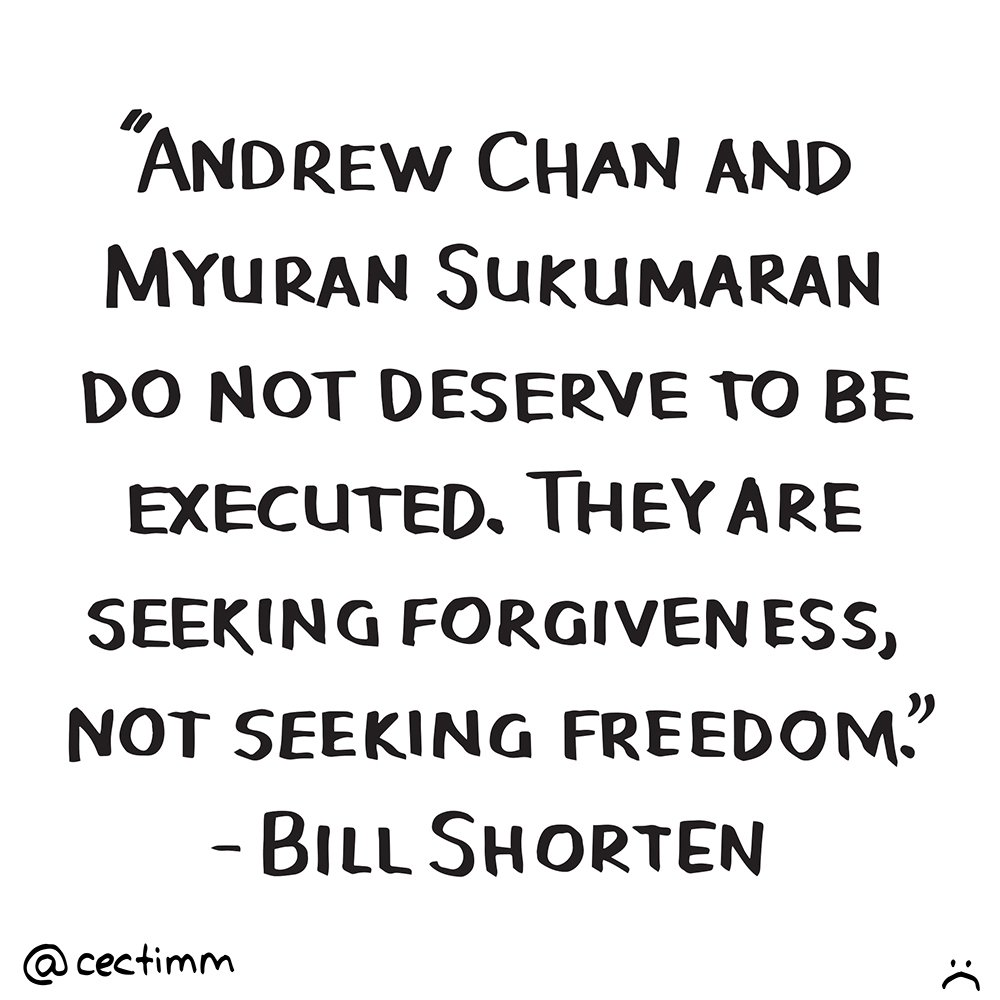 cectimm andrew chan and myuran sukumaran do not deserve to be ex
