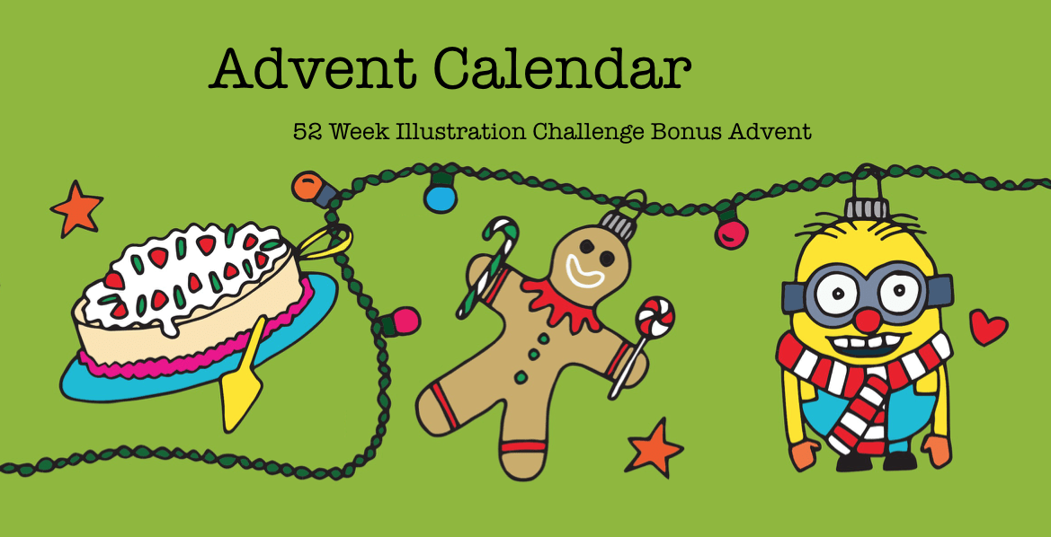 52 week illustration challenge BONUS: ADVENT 8